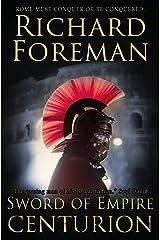 Sword of Empire: Centurion Kindle Edition