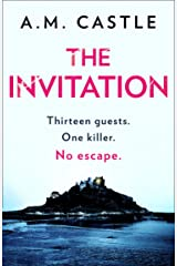 The Invitation: An absolutely gripping psychological thriller for 2021 Kindle Edition