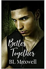Better Together Kindle Edition