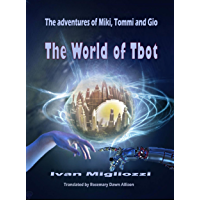 The World Of Tbot (English Edition)