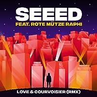 Love & Courvoisier (RMX) [feat. ROTE MÜTZE RAPHI]