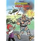 CHACHA CHAUDHARY AND SURGICAL STRIKE: CHACHA CHAUDHARY