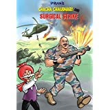 CHACHA CHAUDHARY AND SURGICAL STRIKE: CHACHA CHAUDHARY