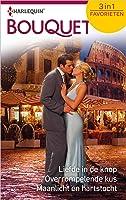 Liefde in de knop ; Overrompelende kus ; Maanlicht en hartstocht (Bouquet Favorieten Book 603)