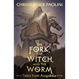 The Fork, the Witch, and the Worm: Tales from Alagaësia Volume 1: Eragon (The Inheritance Cycle) (English Edition)