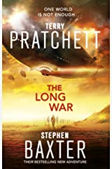 The Long War: (Long Earth 2) (The Long Earth) Kindle Edition