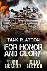 Tank Platoon: For Honor and Glory Kindle Edition