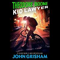 Theodore Boone: Kid Lawyer (English Edition)