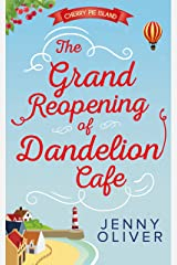The Grand Reopening Of Dandelion Cafe (Cherry Pie Island, Book 1) Kindle Edition