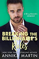 Breaking the Billionaire's Rules (English Edition)