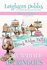 Mummified Meringues (Lexy Baker Cozy Mystery Series Book 10) Kindle Edition