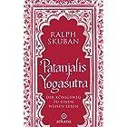 Patanjalis Yogasutra: Der Königsweg zu einem weisen Leben (German Edition)