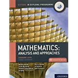 Oxford IB Diploma Programme: IB Mathematics: analysis and approaches, Standard Level, Print and Enhanced Online Course Book P