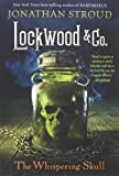 LOCKWOOD & CO.: THE WHISPERING SKULL: 2 (Lockwood & Co. (2))