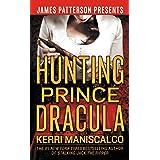 Hunting Prince Dracula (Stalking Jack the Ripper Book 2) (English Edition)