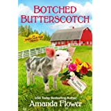 Botched Butterscotch (An Amish Candy Shop Mystery) (English Edition)