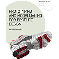 Prototyping and Modelmaking for Product Design: Second Edition (Portfolio Skills) (English Edition)
