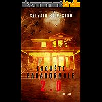 Enquête paranormale 2.0