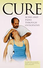 Cure Aches and Pains Through Osteopathy