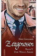 Zeitgenossen - Der Wille Adads (Bd. 5) Kindle Ausgabe