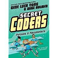 Secret Coders: Potions & Parameters (Secret Coders, 5)