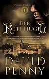 Der Rote Hügel (Thomas Berrington Historisches Roman 1) (German Edition)