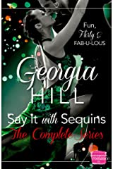 Say it with Sequins: A heartwarming Christmas romantic comedy for fans of Strictly Come Dancing Kindle Edition
