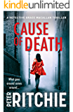 Cause of Death (Detective Grace Macallan Book 1)