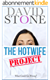The Hotwife Project: What Could Go Wrong? (English Edition)