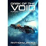Dark of the Void (Forged Alliance Book 1)