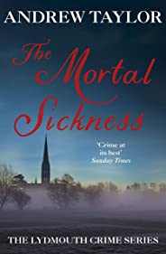 The Mortal Sickness: The Lydmouth Crime Series Book 2 (English Edition)