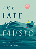 The Fate of Fausto: 'The most beautiful picture book of the year'