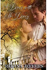 A Dance with Mr. Darcy: A Pride and Prejudice Vagary Paperback