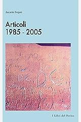 Articoli 1985-2005 : I Libri del perito - III Formato Kindle