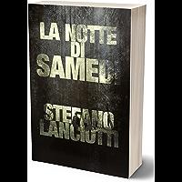 """La notte di Samedi: L'atteso sequel del romanzo """"La notte di Samhain""""!"""