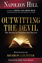 Outwitting the Devil: The Secret to Freedom and Success (Official Publication of the Napoleon Hill Foundation) (English Edition) Formato Kindle