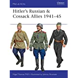 Hitler's Russian & Cossack Allies 1941–45: 503 (Men-at-Arms)