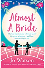 Almost a Bride: The funniest rom-com you'll read this year! Kindle Edition