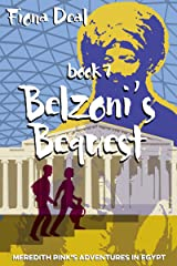 Belzoni's Bequest - Book 7 of Meredith Pink's Adventures in Egypt: A mystery of modern and ancient Egypt Kindle Edition