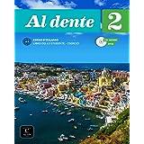 Al dente 2 Libro dello studente + esercizi + CD+DVD: Al dente 2 Libro dello studente + esercizi + CD+DVD