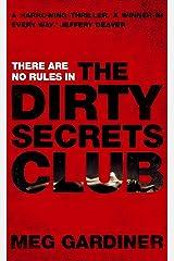 The Dirty Secrets Club Kindle Edition