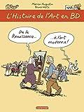 L'Histoire de l'Art en BD T2 - De la Renaissance à l'Art Moderne