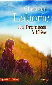La promesse à Elise (Terres de France)