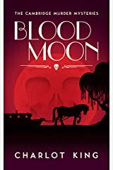 Blood Moon (The Cambridge Murder Mysteries Book 3) (English Edition) Kindle Ausgabe