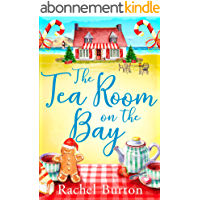 The Tearoom on the Bay: an uplifting and heartwarming read (English Edition)