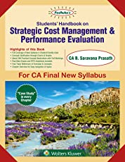 Strategic Cost Management and Performance Evaluation: CA Final New Syllabus