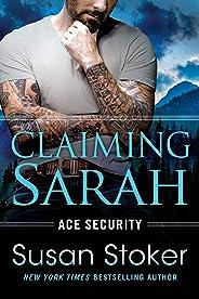 Claiming Sarah (Ace Security Book 5) (English Edition)