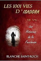 Les 1001 vies d'Isadora : Les Histoires de la Faucheuse Format Kindle