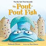 The Pout-Pout Fish: 1 (A Pout-Pout Fish Adventure, 1)