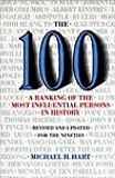 The 100: A Ranking Of The Most Influential Persons In History: A Ranking of the Most Influential Persons in History